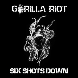 Gorilla Riot - Six Shots Down White - EP - CD